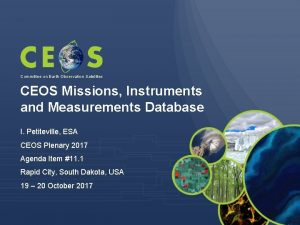 Committee on Earth Observation Satellites CEOS Missions Instruments