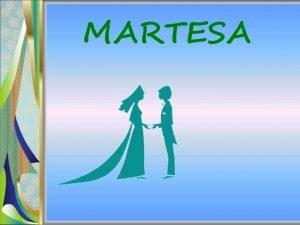 MARTESA Martesa nuk sht nj sajes njerzore sht