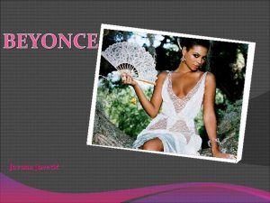 BEYONCE Jovana Joveti BIOGRAFIJA v Beyonce Giselle Knowles