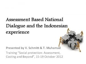 Assessment Based National Dialogue and the Indonesian experience