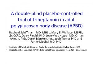 A doubleblind placebocontrolled trial of triheptanoin in adult