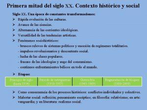 Primera mitad del siglo XX Contexto histrico y