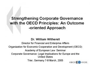 Strengthening Corporate Governance with the OECD Principles An