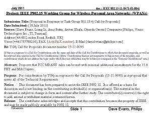 July 2011 doc IEEE 802 15 11 0471