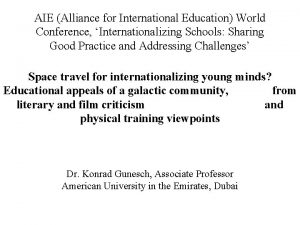 AIE Alliance for International Education World Conference Internationalizing