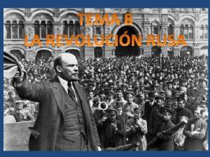 INTRODUCCION La Revolucin rusa constituye junto a la