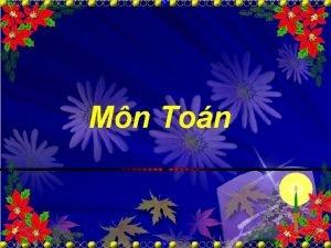 Mn Ton Ton Nu tnh cht c bn