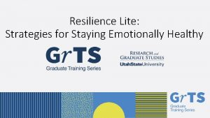 Resilience Lite Strategies for Staying Emotionally Healthy EMILY