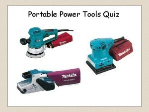 Portable Power Tools Quiz Hand Drill Power Drill