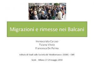 Migrazioni e rimesse nei Balcani Immacolata Caruso Tiziana