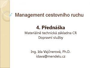Management cestovnho ruchu 4 Pednka Materiln technick zkladna