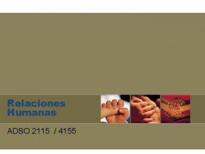Relaciones Humanas ADSO 2115 4155 Definicin Relaciones Humanas