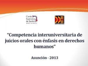 Competencia interuniversitaria de juicios orales con nfasis en