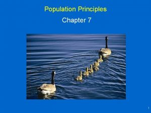 Population Principles Chapter 7 1 Population Characteristics Population