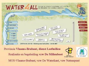 Provincie VlaamsBrabant dienst Leefmilieu Realisatie en begeleiding vzw