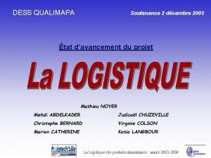 DESS QUALIMAPA Soutenance 2 dcembre 2003 tat davancement