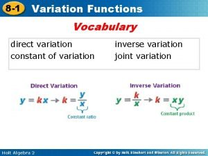 8 1 Variation Functions Vocabulary direct variation constant