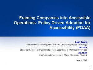 Framing Companies into Accessible Operations Policy Driven Adoption