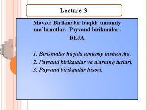 Lecture 3 Mavzu Birikmalar haqida umumiy malumotlar Payvand
