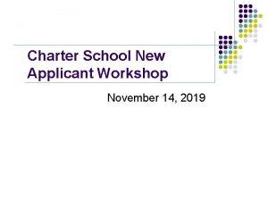 Charter School New Applicant Workshop November 14 2019