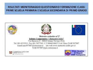 RISULTATI MONITORAGGIO QUESTIONARIO FORMAZIONE CLASSI PRIME SCUOLA PRIMARIA