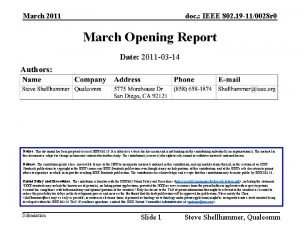 March 2011 doc IEEE 802 19 110028 r