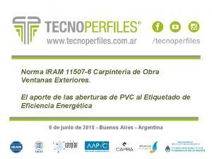 Norma IRAM 11507 6 Carpintera de Obra Ventanas