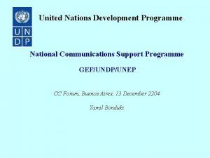 United Nations Development Programme National Communications Support Programme