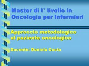 Master di I livello in Oncologia per Infermieri