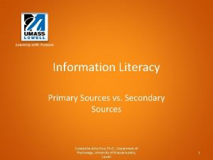 Information Literacy Primary Sources vs Secondary Sources Created