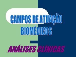 REGULAMENTAO As reas de atuao do profissional Biomdico