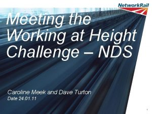 Meeting the Working at Height Challenge NDS Caroline