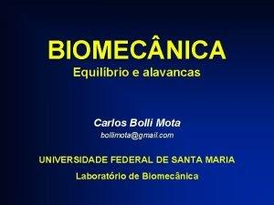 BIOMEC NICA Equilbrio e alavancas Carlos Bolli Mota