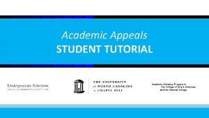 Academic Appeals STUDENT TUTORIAL 1 Academic Advising Program