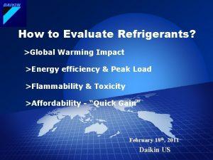 DAIKIN How to Evaluate Refrigerants Global Warming Impact