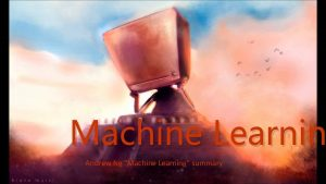 Machine Learnin Andrew Ng Machine Learning summary Machine