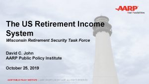 The US Retirement Income System Wisconsin Retirement Security