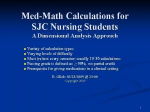 MedMath Calculations for SJC Nursing Students A Dimensional