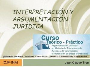 INTERPRETACIN Y ARGUMENTACIN JURDICA jeanclaude tronp com Academia