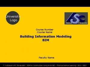 University Logo Course Number Course Name Building Information