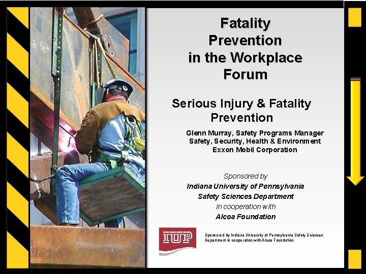 Fatality Prevention in the Workplace Forum Serious Injury