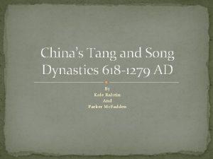 Chinas Tang and Song Dynasties 618 1279 AD