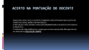 ACERTO NA PONTUAO DO DOCENTE ANALISAR CADA CASO