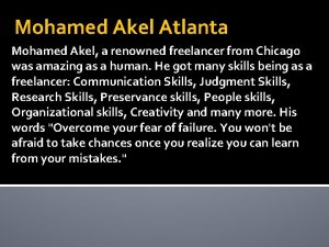 Mohamed Akel Atlanta Mohamed Akel a renowned freelancer