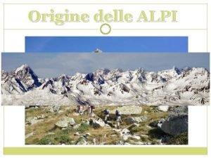 Origine delle ALPI 1 La creazione della TETIDE