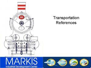 Transportation References List of references Public transport Greece