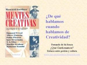 De qu hablamos cuando hablamos de Creatividad Fernando