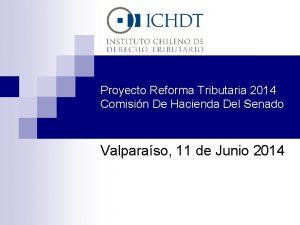 Proyecto Reforma Tributaria 2014 Comisin De Hacienda Del