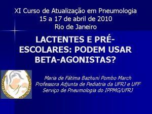 XI Curso de Atualizao em Pneumologia 15 a