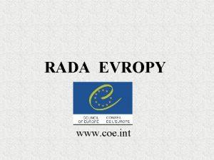 RADA EVROPY www coe int Rada Evropy zaloena